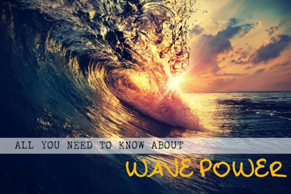 Everything you Need to Know About Wave Power